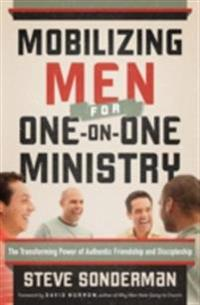 Mobilizing Men for One-on-One Ministry