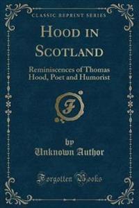 Hood in Scotland