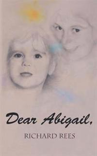 Dear Abigail: A Letter to a Little Granddaughter