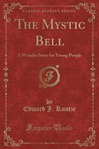The Mystic Bell