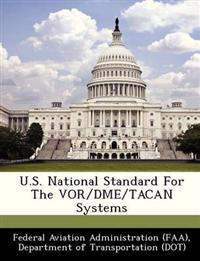 U.S. National Standard for the VOR/Dme/Tacan Systems
