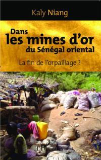 Dans les mines d'or du Senegal oriental