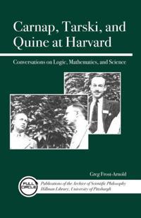 Carnap, Tarski, and Quine at Harvard