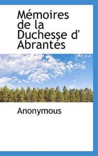 M Moires de La Duchesse D' Abrant?'s