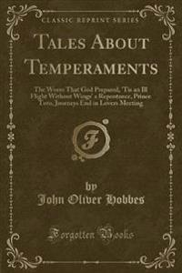 Tales about Temperaments