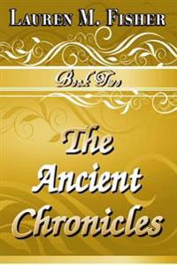 The Ancient Chronicles: Book 2