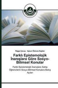 Farkl Epistemolojik Nan Lara Gore Sosyo-Bilimsel Konular