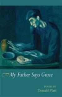 My Father Says Grace