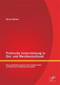 Politische Unterstutzung in Ost- Und Westdeutschland