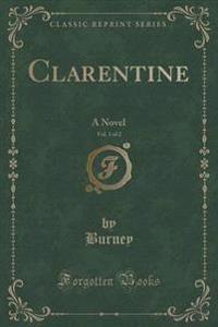 Clarentine, Vol. 1 of 2