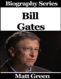 Bill Gates - Biography Series
