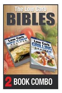 Low Carb Grilling Recipes and Low Carb Quick 'n Cheap Recipes: 2 Book Combo