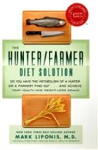Hunter/Farmer Diet Solution