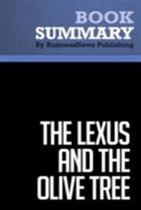 Summary: The Lexus and the Olive Tree - Thomas Friedman