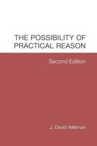 The Possibility of Practical Reason