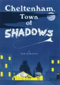 Cheltenham Town Of Shadows
