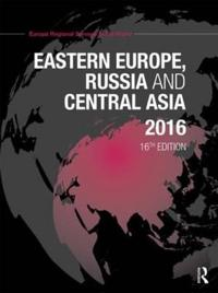 Eastern Europe, Russia and Central Asia 2016