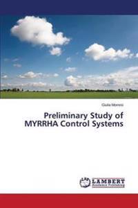 Preliminary Study of Myrrha Control Systems