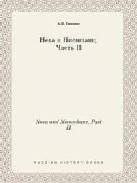 Neva and Nienschanz. Part II