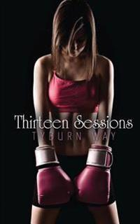 Thirteen Sessions