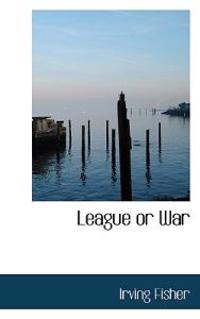 League or War