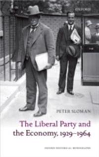 Liberal Party and the Economy, 1929-1964