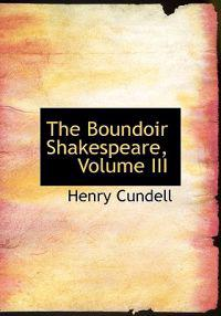 The Boundoir Shakespeare