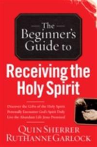 Beginner's Guide to Receiving the Holy Spirit