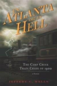 Camp Creek Train Crash of 1900, The