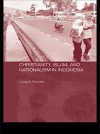 Christianity, Islam and Nationalism in Indonesia