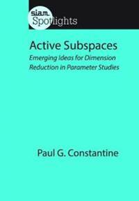 Active Subspaces: Emerging Ideas for Dimension Reduction in Parameter Studies