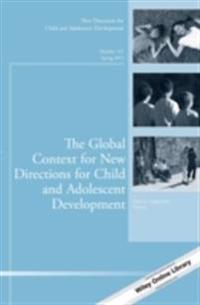 Global Context for New Directions for Child and Adolescent Development