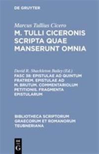 Epistulae Ad Quintum Fratrem, Epistulae Ad M. Brutum