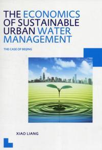 Economics of Sustainable Urban Water Management: the Case of Beijing