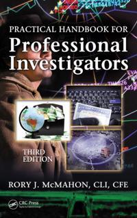 Practical Handbook for Professional Investigators, Third Edition