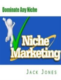 Dominate Any Niche