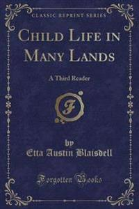 Child Life in Many Lands
