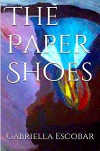 The Paper Shoes