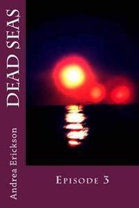 Dead Seas: Episode 3