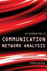 Introduction to Communication Network Analysis
