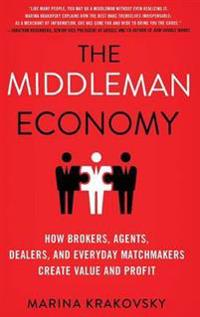 The Middleman Economy