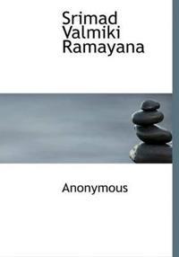 Srimad Valmiki Ramayana