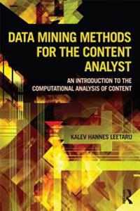 Data Mining Methods for the Content Analyst