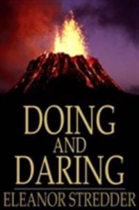 Doing and Daring