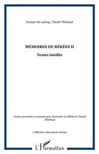 Memoires de bekees t. 2