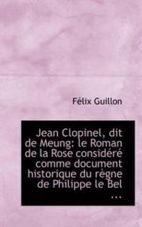 Jean Clopinel, Dit de Meung