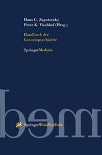Handbuch Der Gerontopsychiatrie