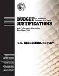 Budget Justification and Performance Information Fiscal Year 2015: U.S. Geological Survey