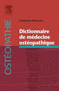 Dictionnaire de medecine osteopathique