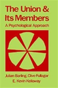 Union and Its Members: A Psychological Approach